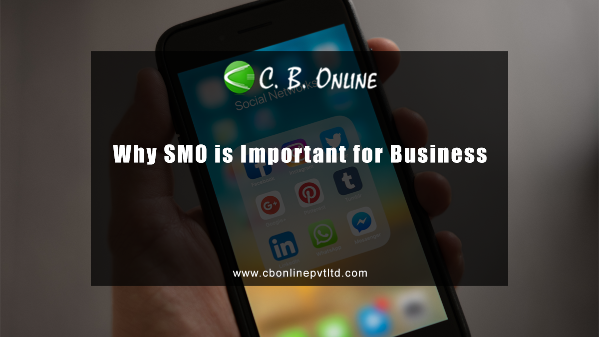 Why SMO is Important for Business