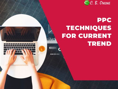 PPC TECHNIQUES FOR CURRENT TREND