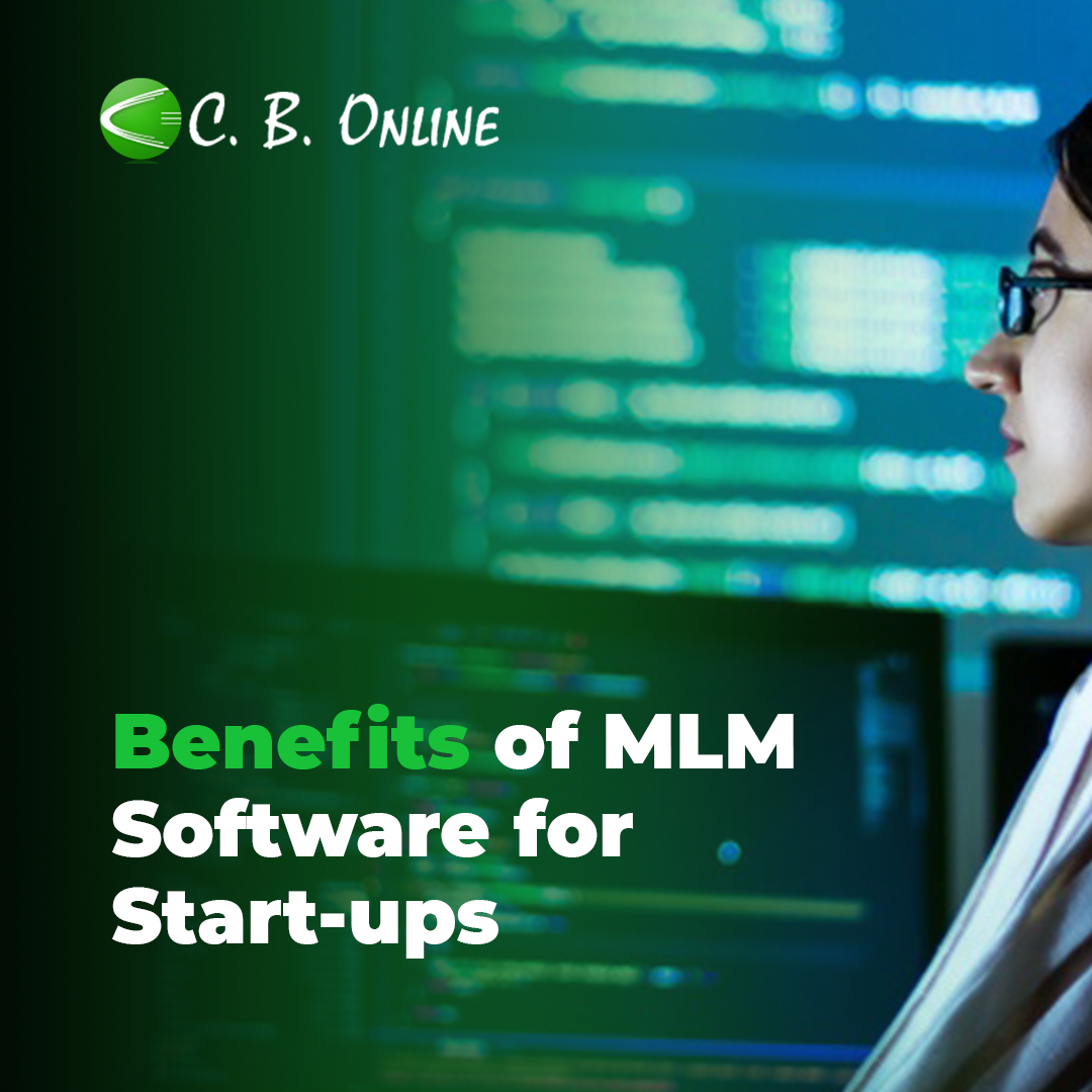 Benefits of MLM Software for Start-ups