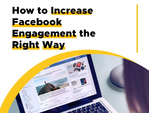 How to Increase Facebook Engagement the Right Way