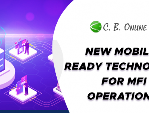 New Mobile- Ready Technology for MFI Operations