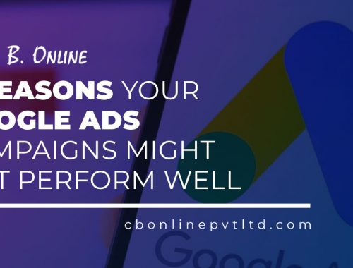 3 Reasons Your Google Ads Campaigns Might Not Perform Well